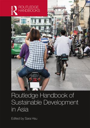 Routledge Handbook of Sustainable Development in Asia book cover