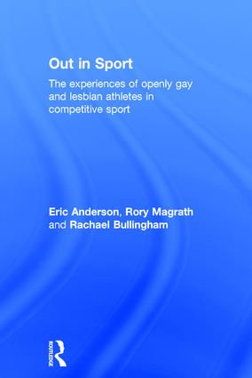 Out in Sport: The experiences of openly gay and lesbian athletes in competitive sport book cover