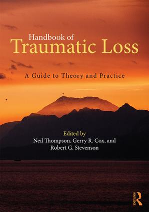 Handbook of Traumatic Loss: A Guide to Theory and Practice book cover