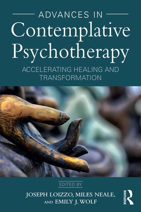 Advances in Contemplative Psychotherapy: Accelerating Healing and Transformation (Paperback) book cover