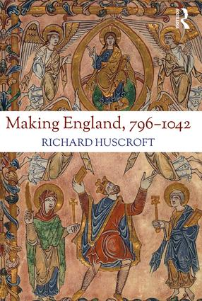 Making England, 796-1042: 1st Edition (Paperback) book cover