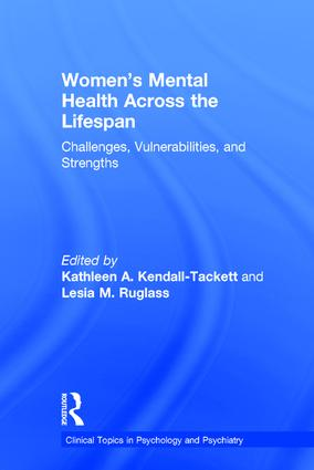Women's Mental Health Across the Lifespan: Challenges, Vulnerabilities, and Strengths book cover