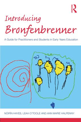 Introducing Bronfenbrenner: A Guide for Practitioners and Students in Early Years Education book cover