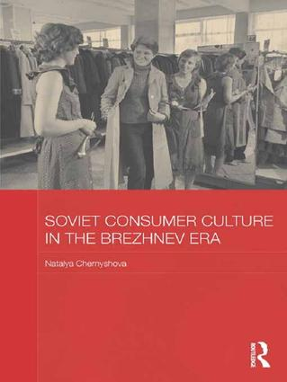 Soviet Consumer Culture in the Brezhnev Era book cover