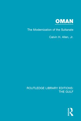 Oman: the Modernization of the Sultanate: 1st Edition (Hardback) book cover