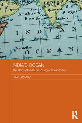 India's Ocean: The Story of India's Bid for Regional Leadership book cover