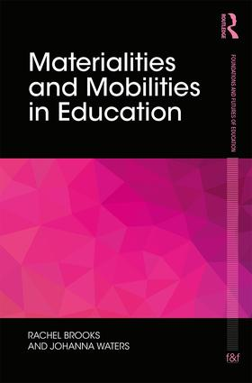 Materialities and Mobilities in Education (Hardback) book cover