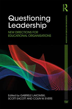 Questioning Leadership: New directions for educational organisations, 1st Edition (Hardback) book cover