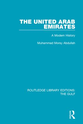 The United Arab Emirates: A Modern History, 1st Edition (Hardback) book cover