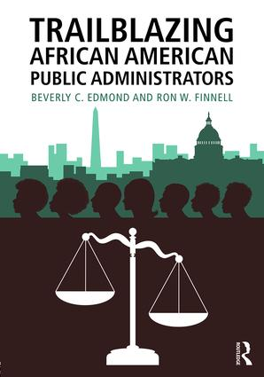 Trailblazing African American Public Administrators: 1st Edition (Paperback) book cover