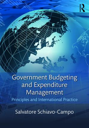 Government Budgeting and Expenditure Management: Principles and International Practice, 1st Edition (Paperback) book cover