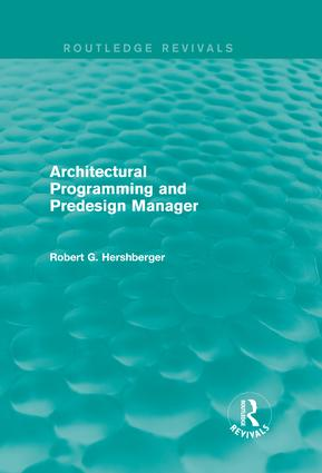 Architectural Programming and Predesign Manager: 1st Edition (Hardback) book cover