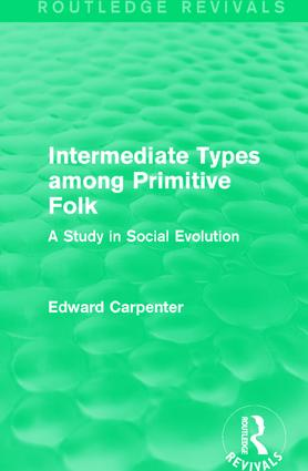 Intermediate Types among Primitive Folk: A Study in Social Evolution, 1st Edition (Paperback) book cover