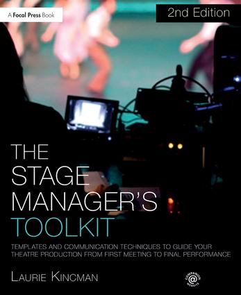 The Stage Manager's Toolkit: Templates and Communication Techniques to Guide Your Theatre Production from First Meeting to Final Performance book cover