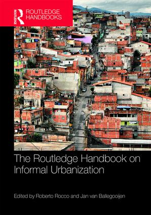 The Routledge Handbook on Informal Urbanization book cover
