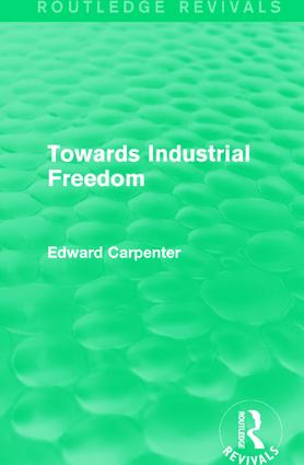 Towards Industrial Freedom: 1st Edition (Paperback) book cover