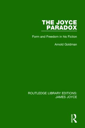 The Joyce Paradox: Form and Freedom in his Fiction book cover