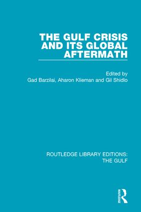 The Gulf Crisis and its Global Aftermath book cover