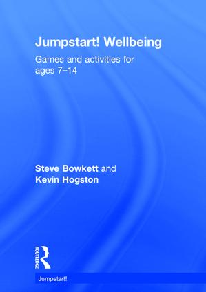 Jumpstart! Wellbeing: Games and activities for ages 7-14 book cover
