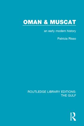 Oman and Muscat: An Early Modern History book cover