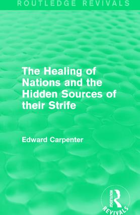 The Healing of Nations and the Hidden Sources of their Strife: 1st Edition (Paperback) book cover