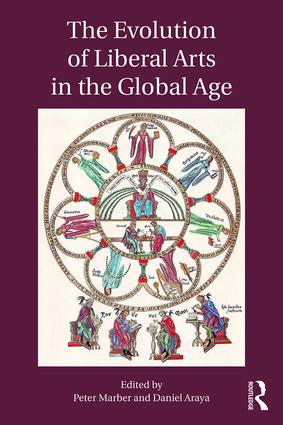 The Evolution of Liberal Arts in the Global Age: 1st Edition (Paperback) book cover