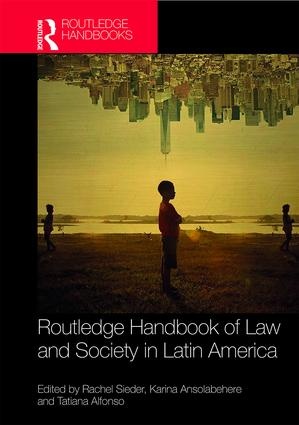 Routledge Handbook of Law and Society in Latin America book cover