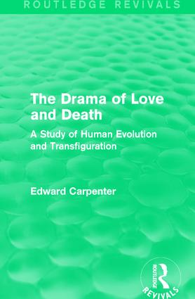The Drama of Love and Death: A Study of Human Evolution and Transfiguration book cover
