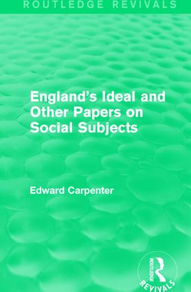 England's Ideal and Other Papers on Social Subjects: 1st Edition (Hardback) book cover