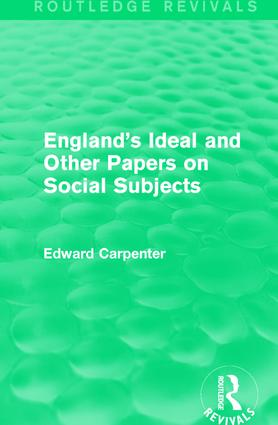 England's Ideal and Other Papers on Social Subjects: 1st Edition (e-Book) book cover