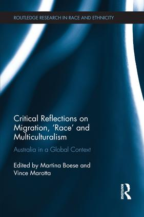 Critical Reflections on Migration, 'Race' and Multiculturalism: Australia in a Global Context book cover