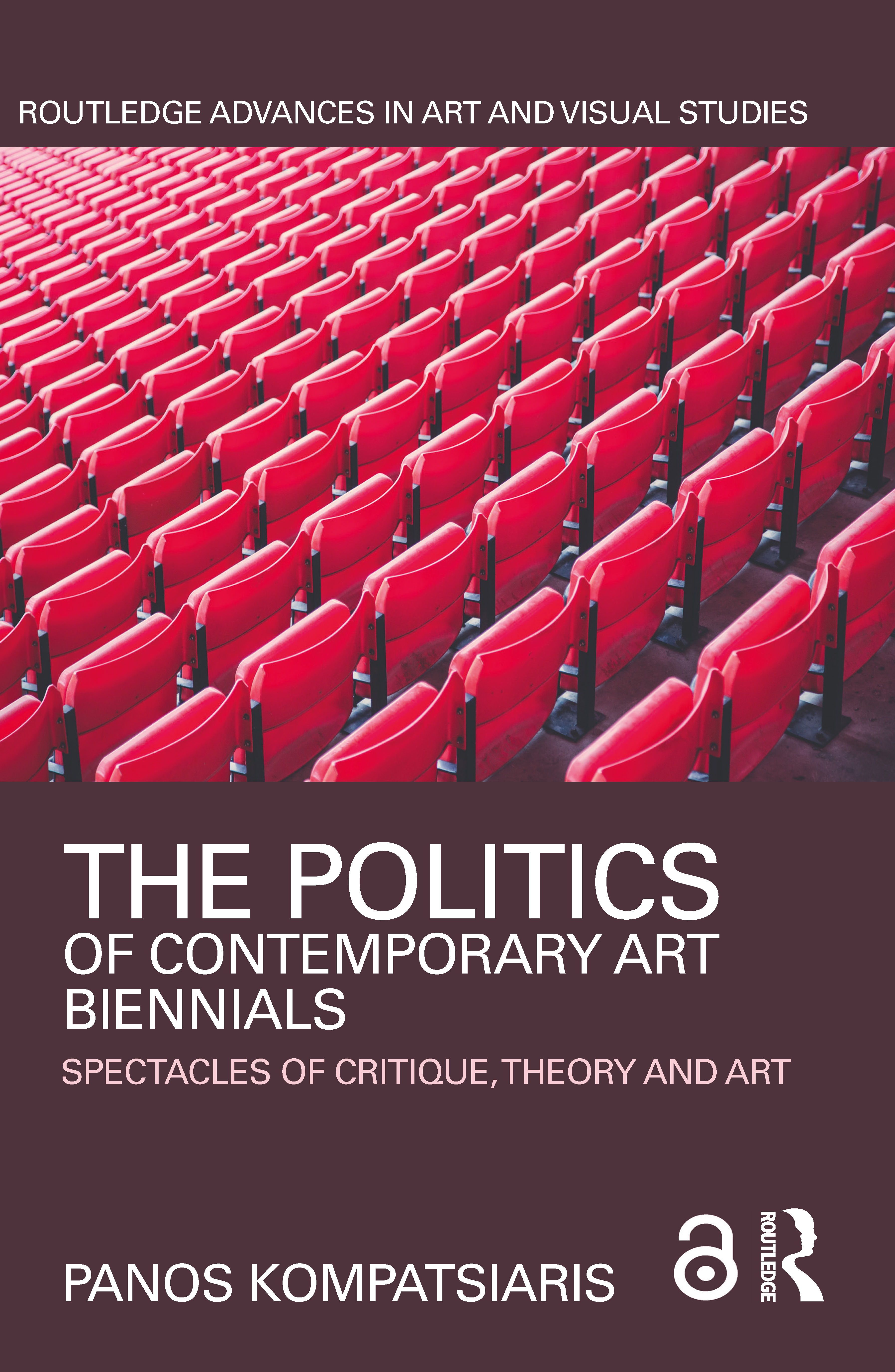 The Politics of Contemporary Art Biennials: Spectacles of Critique, Theory and Art book cover