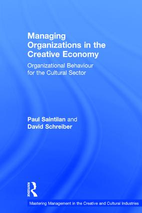 Managing Organizations in the Creative Economy: Organizational Behaviour for the Cultural Sector book cover