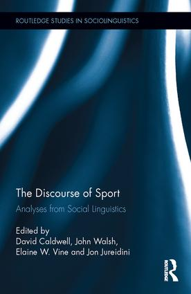 The Discourse of Sport: Analyses from Social Linguistics (Hardback) book cover