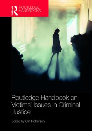 Routledge Handbook on Victims' Issues in Criminal Justice: 1st Edition (Hardback) book cover