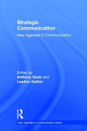Strategic Communication: New Agendas in Communication book cover