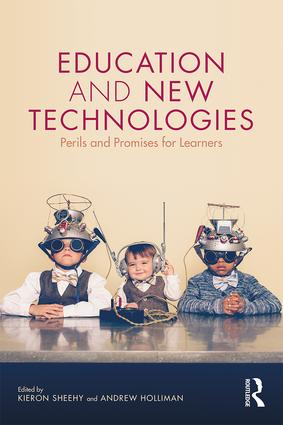 Education and New Technologies: Perils and Promises for Learners, 1st Edition (Paperback) book cover