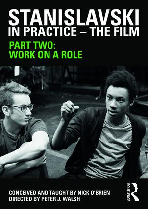 Stanislavski in Practice - The Film: Part Two, 1st Edition (DVD) book cover
