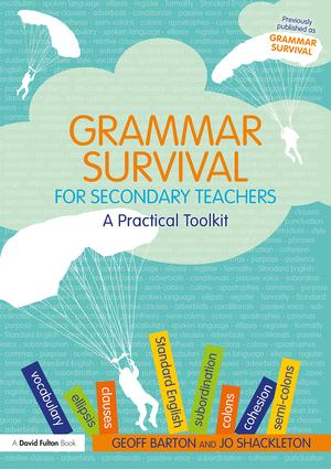 Grammar Survival for Secondary Teachers: A Practical Toolkit, 3rd Edition (Paperback) book cover
