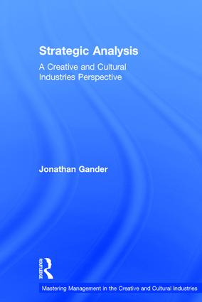 Strategic Analysis: A Creative and Cultural Industries Perspective book cover