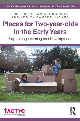 Places for Two-year-olds in the Early Years: Supporting Learning and Development book cover