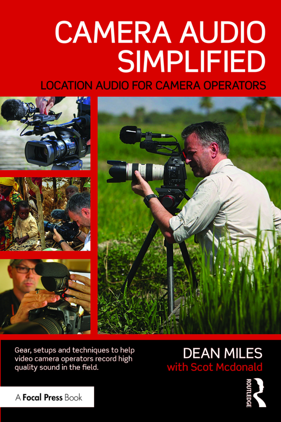 Camera Audio Simplified: Location Audio for Camera Operators, 1st Edition (Paperback) book cover