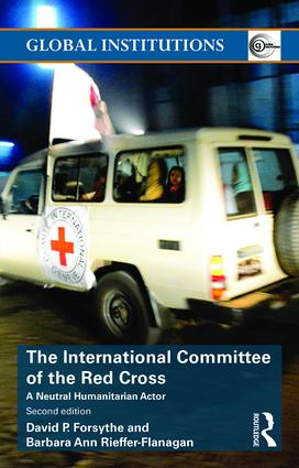The International Committee of the Red Cross: A Neutral Humanitarian Actor book cover