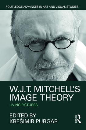 W.J.T. Mitchell's Image Theory: Living Pictures (Hardback) book cover