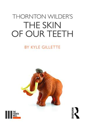 Thornton Wilder's The Skin of our Teeth book cover