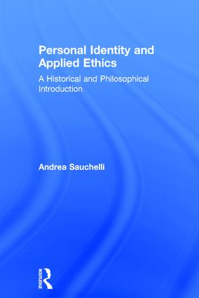 Personal Identity and Applied Ethics: A Historical and Philosophical Introduction book cover