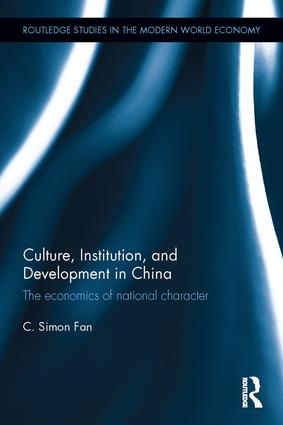 Culture, Institution, and Development in China: The economics of national character book cover