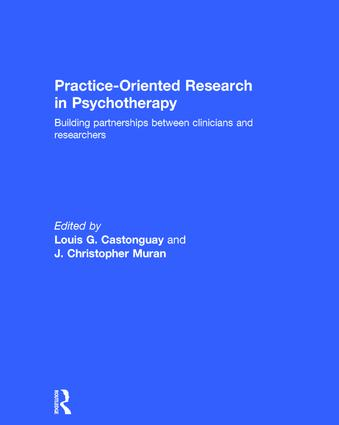 Practice-Oriented Research in Psychotherapy: Building partnerships between clinicians and researchers book cover
