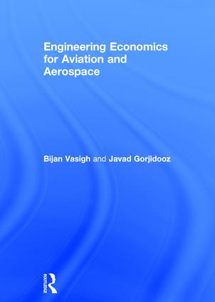 Engineering Economics for Aviation and Aerospace: 1st Edition (Hardback) book cover