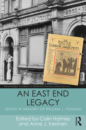 An East End Legacy: Essays in Memory of William J Fishman book cover